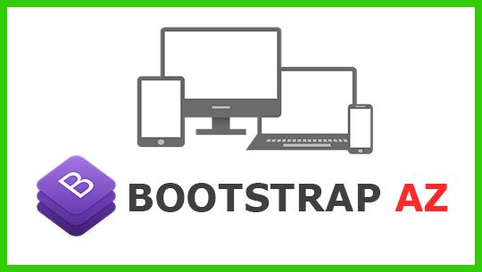 Bootstrap AZ - Xây dựng giao diện website chuẩn, nhanh chóng, chuyên nghiệp với Bootstrap